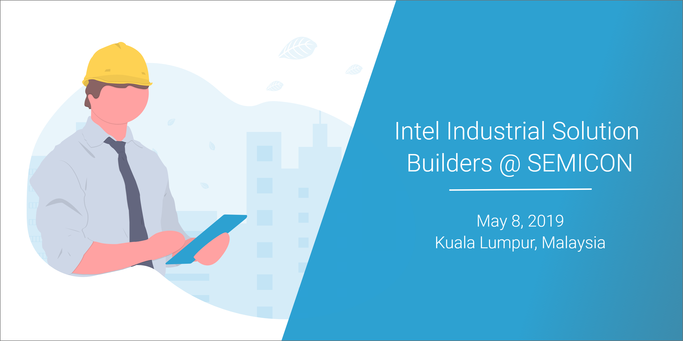 Don't Miss: Intel Industrial Solution Builders @ SEMICON